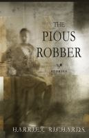 The pious robber : [stories]