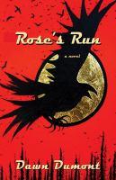Rose's Run