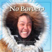 No borders = Kigliqangittuq