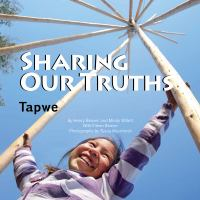 Sharing Our Truths Tapwe