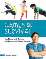Games of survival : traditional Inuit games for elementary students