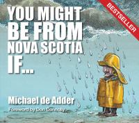 You Might Be From Nova Scotia If