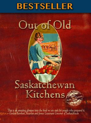 Cover image for Out of Old Saskatchewan Kitchens