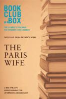 Bookclub-in-a-box Presents The Discussion Companion For Paula Mclain's Novel The Paris Wife