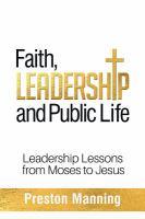 Faith, Leadership and Public Life