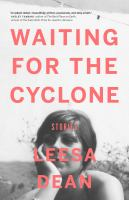 Waiting for the Cyclone