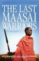 Last Maasai Warriors
