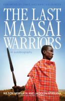 The Last Maasai Warriors