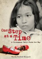One step at a time : a Vietnamese child finds her way