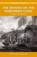 The Spanish on the Northwest Coast