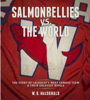 Salmonbellies Vs. the World