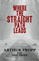 Where the Straight Path Leads