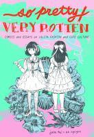 So Pretty/very Rotten