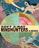 Soft X-ray/Mindhunters
