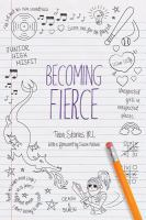 Becoming Fierce