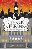 Thrice Burned