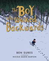 The Boy Who Walked Backwards