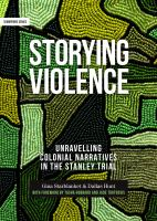 Storying violence : unravelling colonial narratives in the Stanley trial