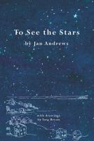 To See the Stars