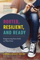 Rooted, resilient, and ready : empowering teen girls as they grow