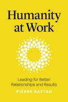 Humanity at work : leading for better relationships and results