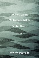 Image: On Not Losing My Father's Ashes in the Flood