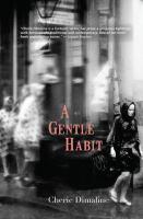 A Gentle Habit