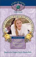 Millie's Reluctant Sacrifice, Book 7 of the A Life of Faith: Millie Keith Series