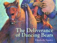 The Deliverance of Dancing Bears