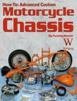 How-to Advanced Custom Motorcycle Chassis