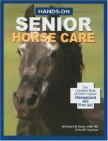 Hands-on Senior Horse Care