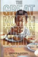 The Great North Korean Famine