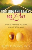 Crossing the Tracks for Love