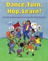 Dance, Turn, Hop, Learn!