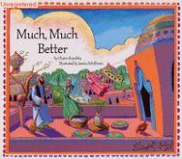 Much, Much Better