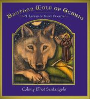Brother Wolf of Gubbio