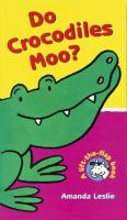 Do Crocodiles Moo?