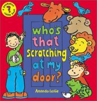 Who's That Scratching at My Door?