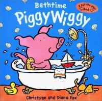 Bathtime Piggy Wiggy