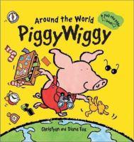 Around the World Piggy Wiggy