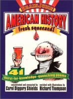 American History, Fresh Squeezed!