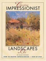 Creating Impressionist Landscapes in Oil
