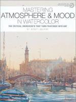 Mastering Atmosphere & Mood in Watercolor