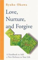 Love, Nurture, and Forgive