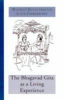 The Bhagavad Gita As A Living Experience