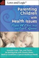Parenting Children With Health Issues