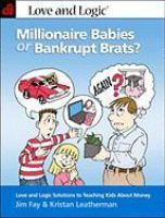 Millionaire Babies or Bankrupt Brats?