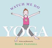 Watch Me Do Yoga