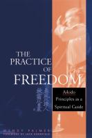 The Practice of Freedom