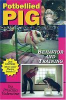 Potbellied Pig Behavior and Training